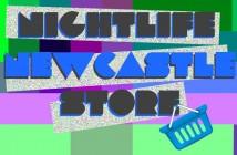 Nightlife Newcastle Store